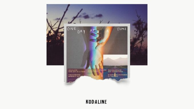 Kodaline-One-Day-At-A-Time