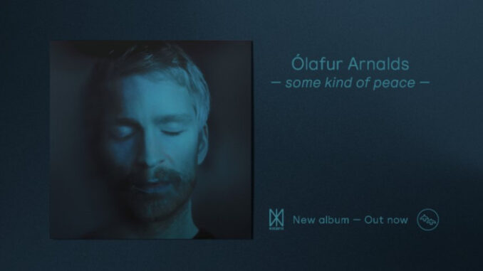 olafur-arnalds-some-kind-of-peace